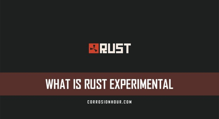 What is RUST Experimental