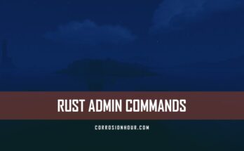 RUST Admin Commands 2019