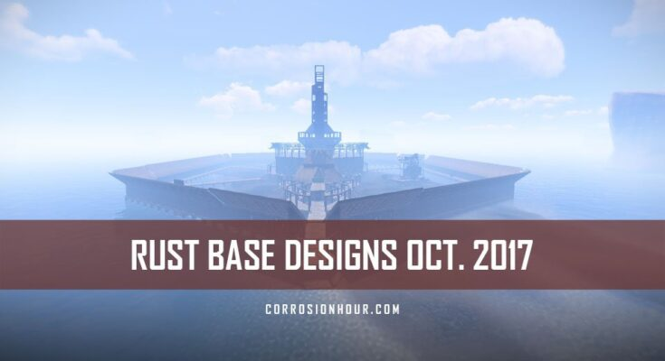 RUST Base Designs October 2017