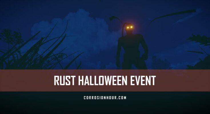 RUST Halloween Event