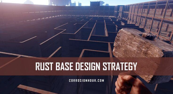 Rust base design strategy guide corrosion hour rust base design malvernweather Image collections