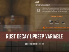 RUST Decay Upkeep Variable