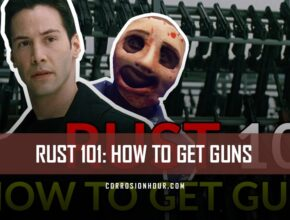 RUST 101: How to Get Guns