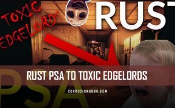RUST PSA To Toxic Edgelords