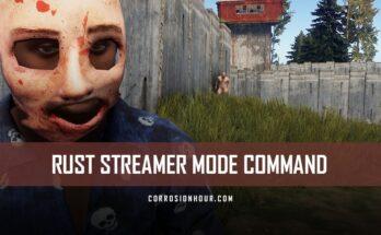 RUST Streamer Mode Command