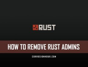 Remove RUST Admins