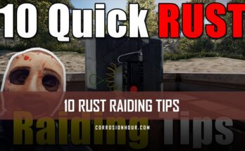 Quick Rust Raiding Tips