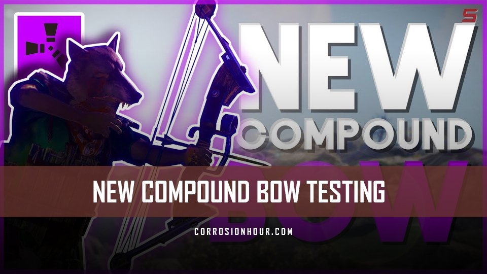 RUST's New Compound Bow Damage Testing – Misc