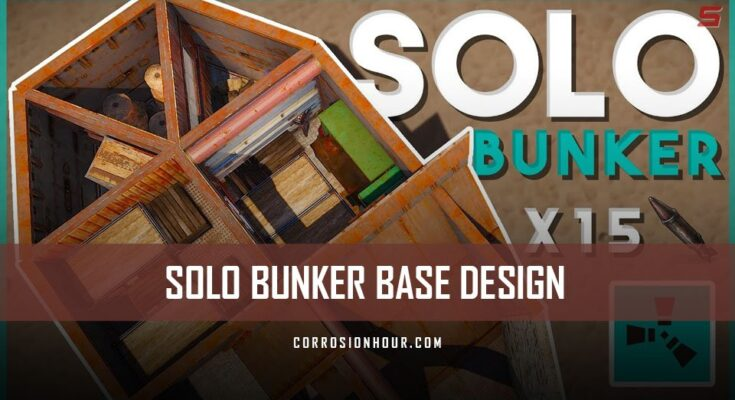 Solo Loot Box Bunker Base Design (2018) – RUST Base Designs