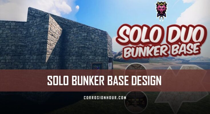 Solo/Duo Bunker Base Design