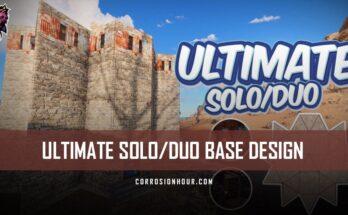 ULTIMATE Solo/Duo RUST Base Design