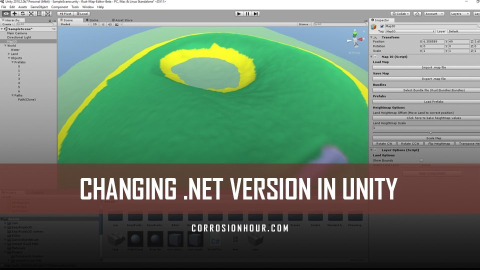 Changing Unity's  NET version to 4 0 – RUST Custom Map Guides