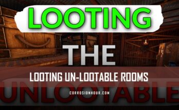Looting Un-lootable Loot Rooms
