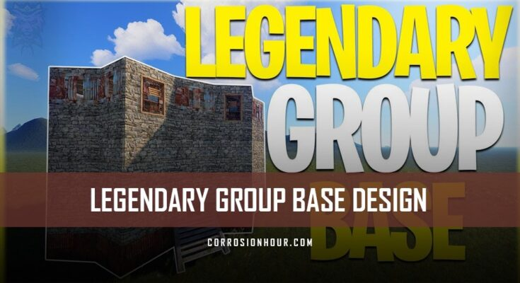 Legendary Group Base Design