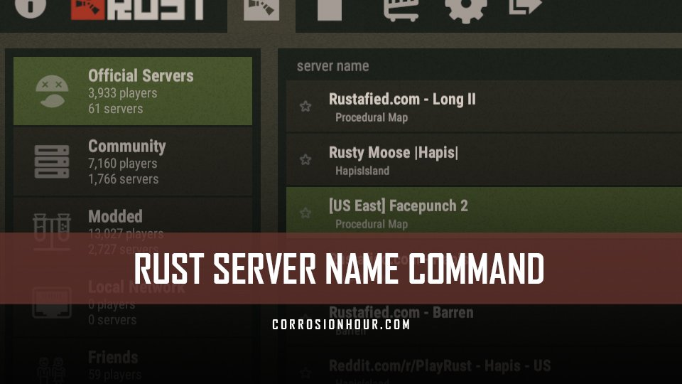RUST Server Name Command and Variable – Admin Commands