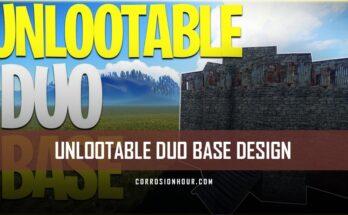 RUST Un-lootable Duo Base Design