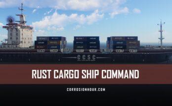 RUST Cargo Ship (CCSC Lazarus)
