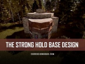 The Strong Hold Expandable RUST Base Design