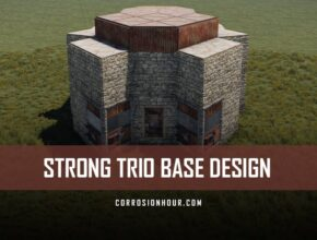 RUST Strong Trio Base Design