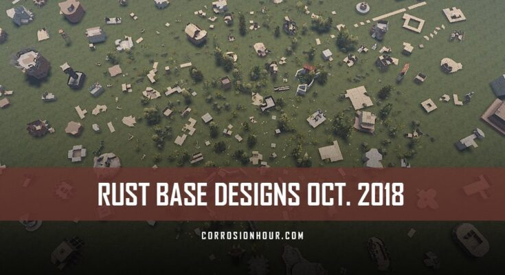 RUST Base Designs October 2018
