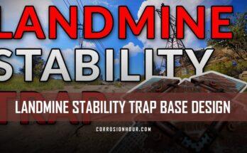 RUST Landmine Stability Trap Base Design