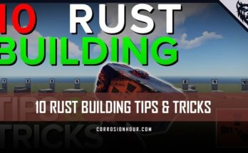 10 RUST Building Tips and Tricks
