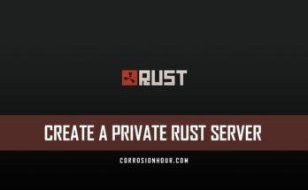 Create a Private RUST Server