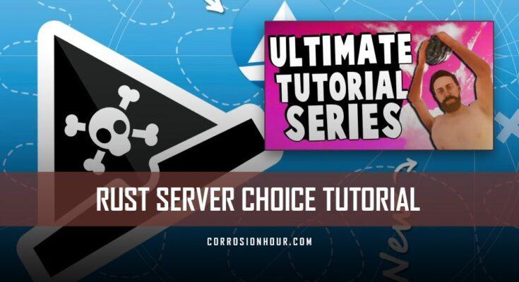 RUST Tutorial 2019: Server Choice (Ep 1) – RUST New Player