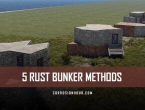 RUST Bunker Methods 2019