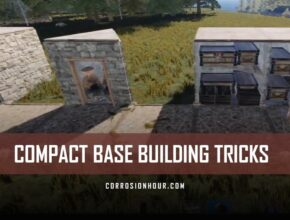 RUST Compact Base Building Tricks 2019