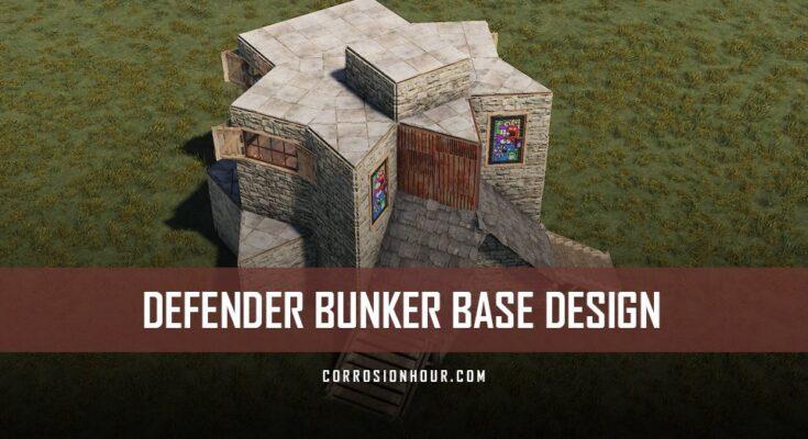 Defender RUST Bunker Base Design