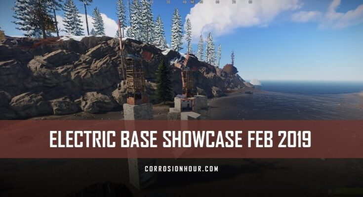 RUST Electricity Base Showcase February 2019