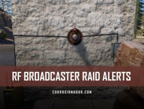 RUST Electricity RF Broadcaster Raid Alerts
