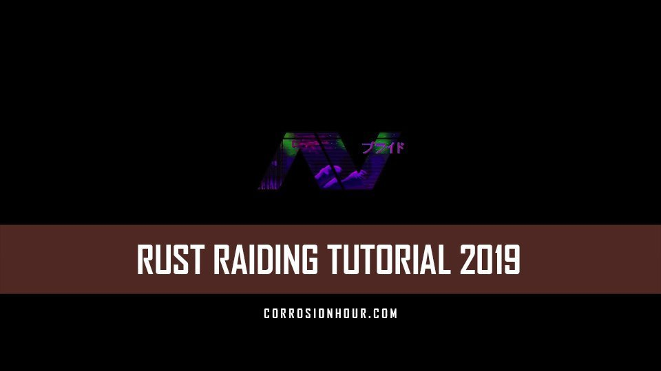 Fastest Beginners Raiding Tutorial (2019) – RUST Raiding Guides