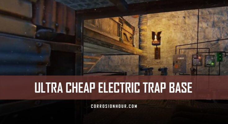 RUST Ultra Cheap Electric Trap Base