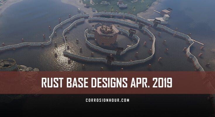 RUST Base Designs April 2019