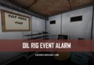 RUST Oil Rig Event Alarm