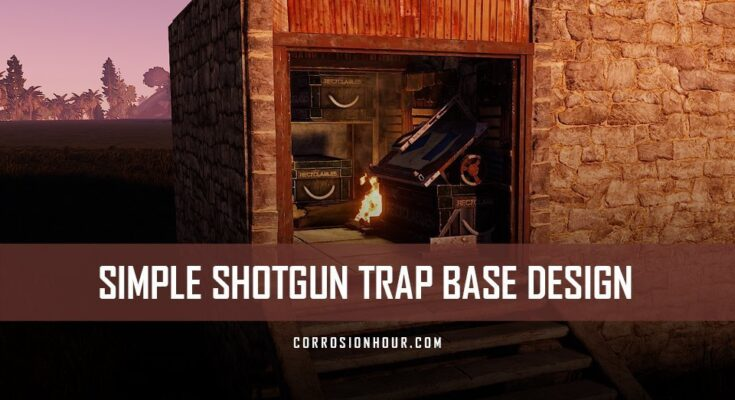 RUST Simple Shotgun Trap Base Design
