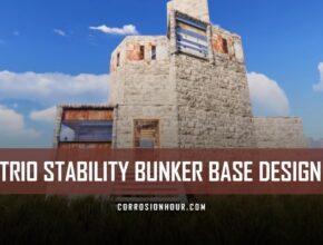 RUST Trio Stability Bunker Base Design