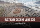 RUST Base Designs June 2019
