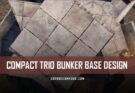 Compact Trio Bunker Base Design