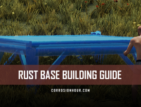RUST Base Building Guide by Jfarr