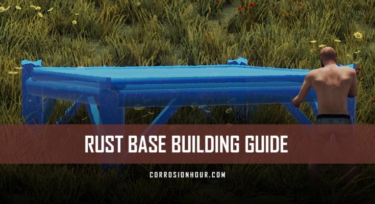 RUST Base Building Guide by Jfarr
