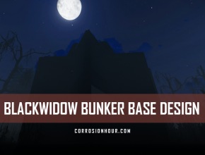 RUST BlackWidow Bunker Base Design 2019