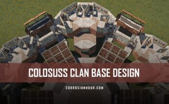 RUST Colossus Clan Base Design 2019
