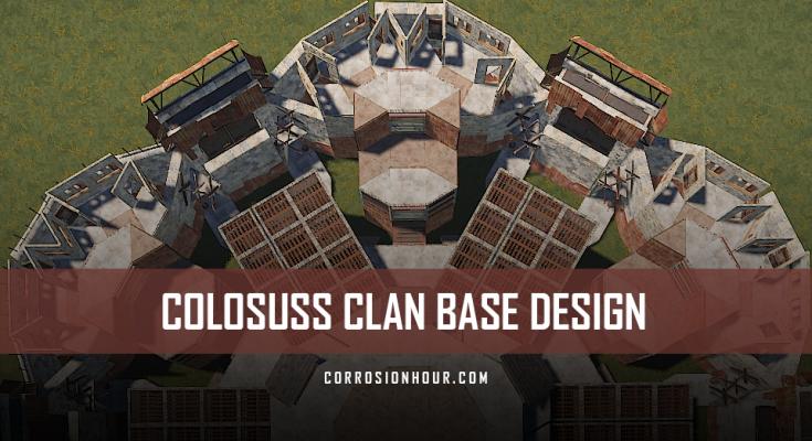 RUST Colossus Clan Base Design 2019
