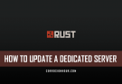 How to Update a Dedicated RUST Server