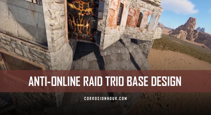 ANTI-Online Raid Trio RUST Base Design