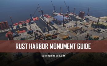 RUST Harbor Monument Guide by Jfarr