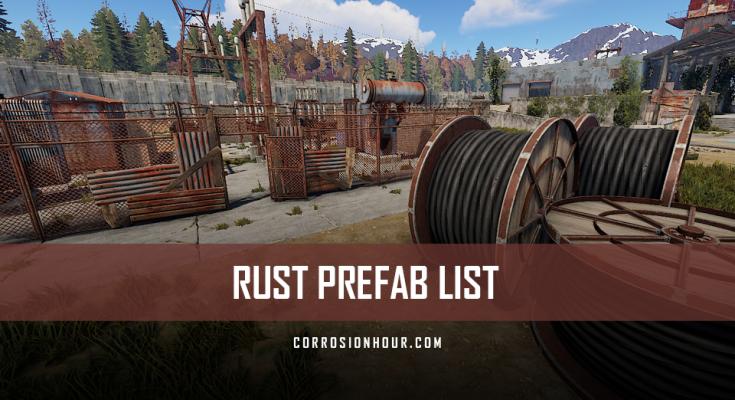 RUST Prefab List